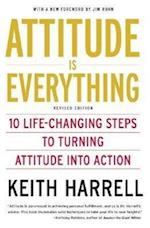 Attitude is Everything af Keith Harrell
