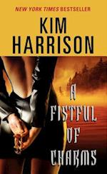 A Fistful of Charms af Kim Harrison