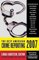 The Best American Crime Reporting (BEST AMERICAN CRIME REPORTING)