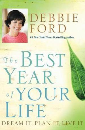 Bog paperback The Best Year of Your Life af Debbie Ford