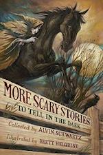 More Scary Stories to Tell in the Dark (Scary Stories)