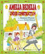 Amelia Bedelia Under Construction (Amelia Bedelia)