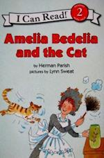 Amelia Bedelia and the Cat (Amelia Bedelia)