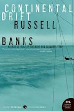 Continental Drift af Russell Banks