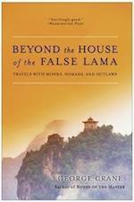 Beyond the House of the False Lama af George Crane