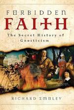 Forbidden Faith af Richard Smoley