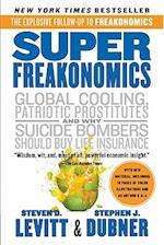 Superfreakonomics af Stephen J. Dubner, Steven D. Levitt