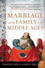 Marriage and the Family in the Middle Ages (Perennial Library)