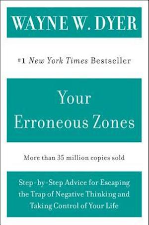 Bog paperback Your Erroneous Zones af Wayne W. Dyer