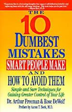 The 10 Dumbest Mistakes Smart People Make and How to Avoid