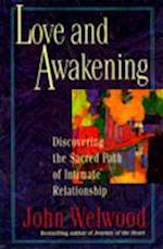 Love and Awakening af John Welwood