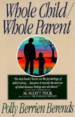 Whole Child, Whole Parent, 4/E