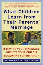 What Children Learn from Their Parents' Marriage