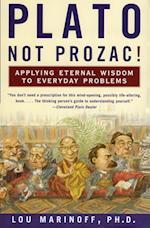 Plato, Not Prozac! af Lou Marinoff