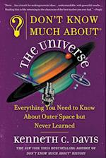 Don't Know Much about the Universe (Dont Know Much About Paperback)