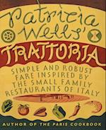 Patricia Wells' Trattoria af Patricia Wells, Steven Rothfeld