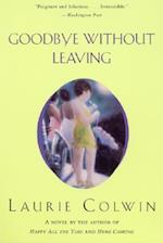 Goodbye Without Leaving af Laurie Colwin