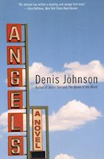 Angels af Denis Johnson