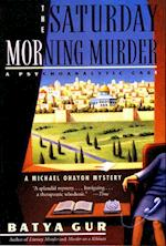 The Saturday Morning Murder (Michael Ohayon, nr. 1)