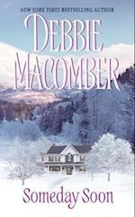 Someday Soon af Debbie Macomber