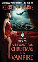 All I Want for Christmas Is a Vampire (Love at Stake, nr. 5)