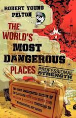 World's Most Dangerous Places