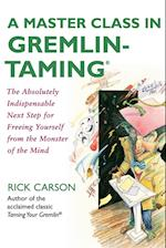 A Master Class in Gremlin-Taming