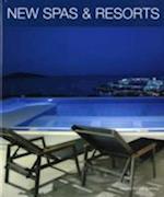 New Spas and Resorts af Daniela Santos Quartino