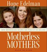 Motherless Mothers