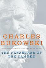 The Pleasures of the Damned af Charles Bukowski, John Martin