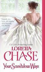 Your Scandalous Ways af Loretta Lynda Chase