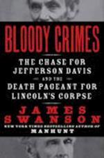 Bloody Crimes af James L. Swanson