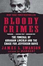Bloody Crimes af James L Swanson