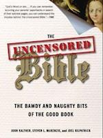 The Uncensored Bible af Steven McKenzie, Joel Kilpatrick, John Kaltner