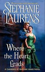Where the Heart Leads (Cynster)