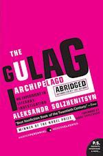 The Gulag Archipelago, 1918-1956 (Perennial Classics)