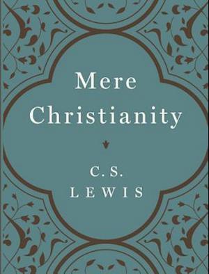 Bog, hardback Mere Christianity af C. S. Lewis