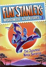 The Japanese Ninja Surprise (Flat Stanley's Worldwide Adventures)