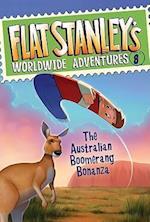The Australian Boomerang Bonanza (Flat Stanley's Worldwide Adventures)
