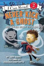 Never Kick a Ghost and Other Silly Chillers af Judy Sierra, Pascale Constantin