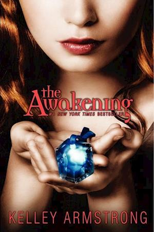 The Awakening af Kelley Armstrong