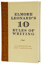 Elmore Leonard's 10 Rules of Writing af Elmore Leonard