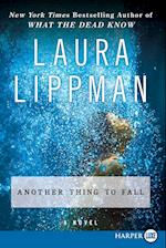 Another Thing to Fall (Tess Monaghan Mysteries Paperback)