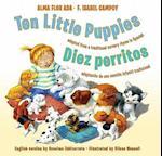 Ten Little Puppies/Diez Perritos af Alma Flor Ada, F. Isabel Campoy