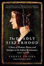 The Deadly Sisterhood af Leonie Frieda