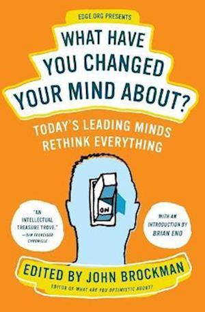 Bog, paperback What Have You Changed Your Mind About? af John Brockman, Brian Eno