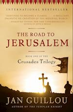 The Road to Jerusalem (The Crusades Trilogy)