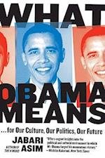 What Obama Means