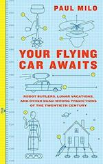 Your Flying Car Awaits
