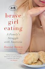 Brave Girl Eating